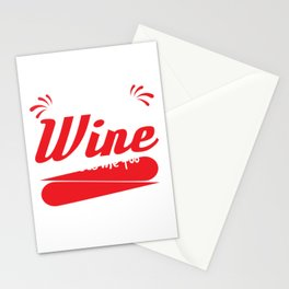 """""""I Like to Think Wine Misses Me too"""" tee design. Great and fabulous gift to your family too!  Stationery Cards"""
