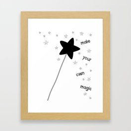 Make Your Own Magic Framed Art Print