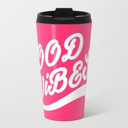 Good Vibes Happy Uplifting Design White And Magenta Travel Mug