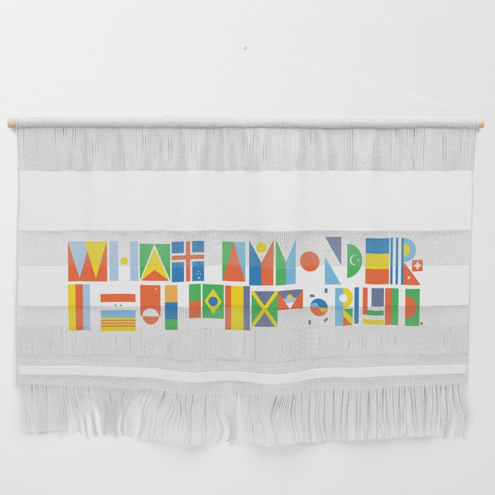 What A Wonderful World II Wall Hanging