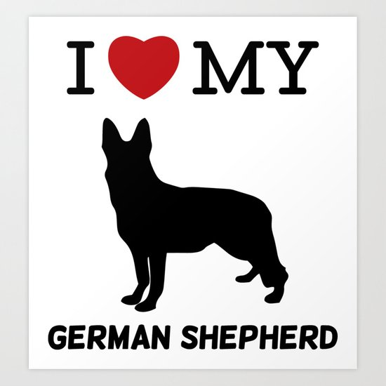 I Love my German Shepherd Art Print