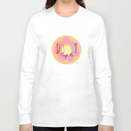 Donut Tempt Me Long Sleeve T-shirt