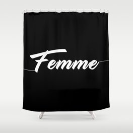 femme (White) Shower Curtain