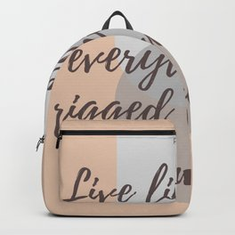 """Rumi Quote : """" Live life as if everything is rigged in your favor"""" Backpack"""