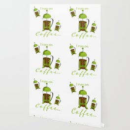 French Press | I run on coffee Wallpaper