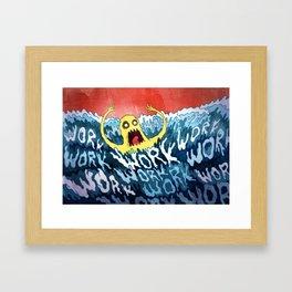 Drowning In Work Framed Art Print
