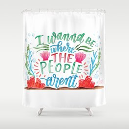 I Don't Like People Shower Curtain