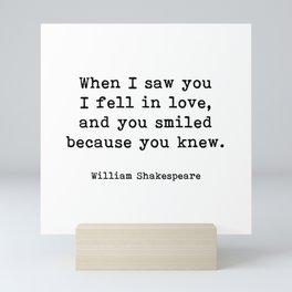 I Fell In Love, William Shakespeare Quote Mini Art Print