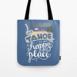 Lake Tahoe is my Happy Place Tote Bag