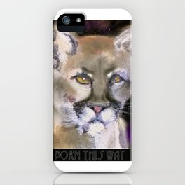 Born This Way iPhone Case