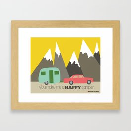 You Make Me a Happy Camper Framed Art Print