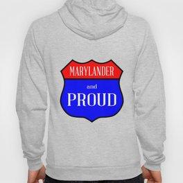 Marylander And Proud Hoody