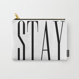 Stay Awhile Carry-All Pouch