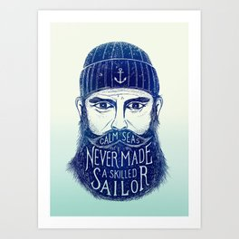 CALM SEAS NEVER MADE A SKILLED (Blue) Art Print