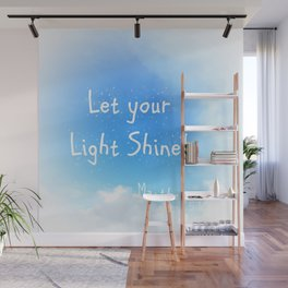 Let Your Light Shine! Wall Mural