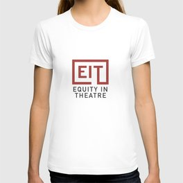 Equity in Theatre T-shirt