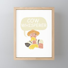 Cow Whisperer - Funny Farming Framed Mini Art Print