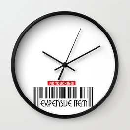 No Touching Expensive Item Wall Clock