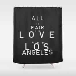 ALL IS FAIR II Shower Curtain