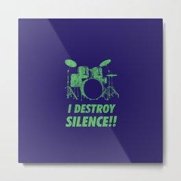 I Destroy Silence Funny Drums Vintage Drummer Distressed Metal Print