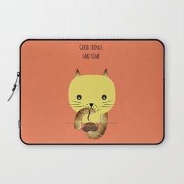 Good things take time Laptop Sleeve