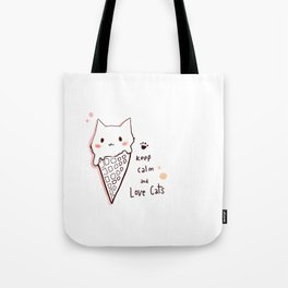 Keep calm and love cats *MeowCollection* Tote Bag