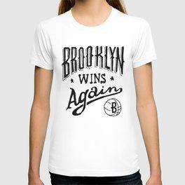 Brooklyn Wins Again (Home)  T-shirt