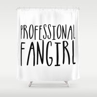 fangirl Shower Curtains featuring Professional fangirl by bookwormboutique