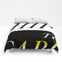 Too Hip To Care Comforters