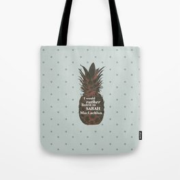 I would rather listen to Sarah MacLachlan - Carlton Lassiter quotes Tote Bag