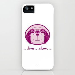 Live Slow Pink iPhone Case