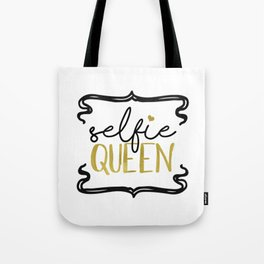 Selfie Queen Gold Foil Print Tote Bag