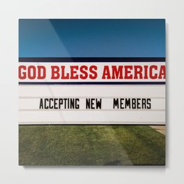 God Bless America, Welcome New Members Metal Print