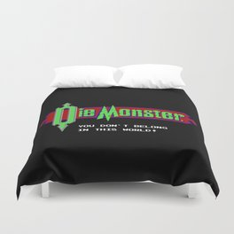 Castlevania - Die Monster. You Don't Belong In This World! Duvet Cover