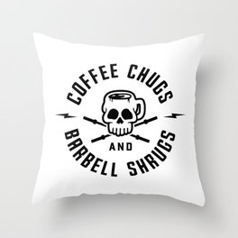 Coffee Chugs And Barbell Shrugs v2 Throw Pillow