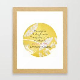 Marriage Is God's Gift Framed Art Print