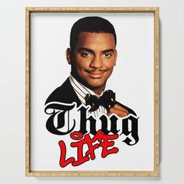 Thug Life Carlton Serving Tray
