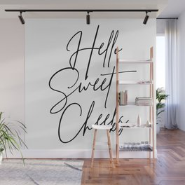 Hello Sweet Cheeks Script Wall Mural