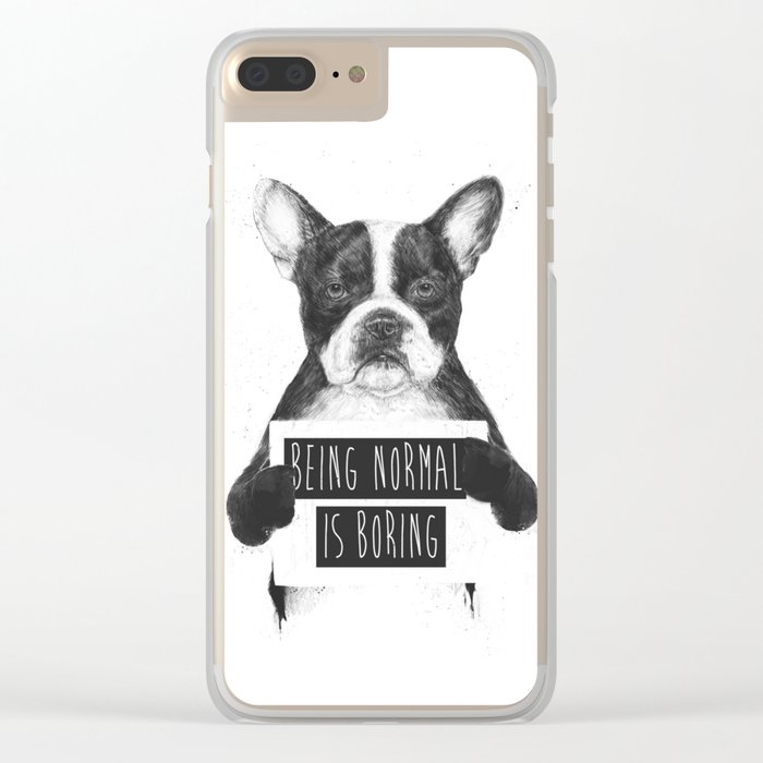 Being normal is boring Clear iPhone Case