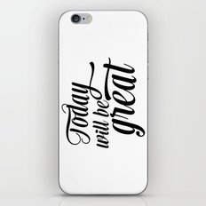 Today will be great - Black & white iPhone & iPod Skin