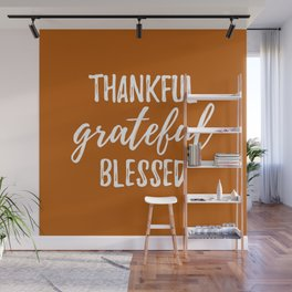 Thankful Grateful Blessed - Orange and White Script Wall Mural