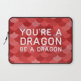 Be A Dragon Laptop Sleeve