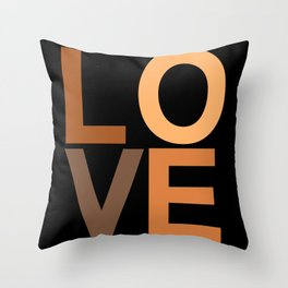Love your skin in black Throw Pillow