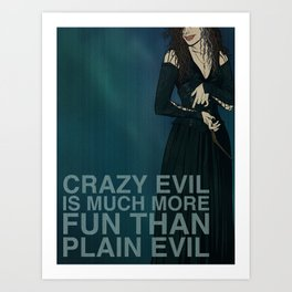 """F@#k Fairy Tales!"" - Bellatrix LeStrange Art Print"