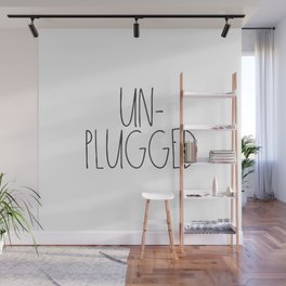 Unplugged Wall Mural