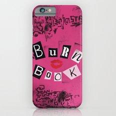 The ORIGINAL Burn Book design from the movie Mean Girls Slim Case iPhone 6