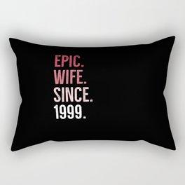 Epic Wife Since 1999 Rectangular Pillow