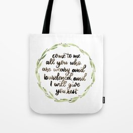 Matthew 11:28 Wreath Tote Bag