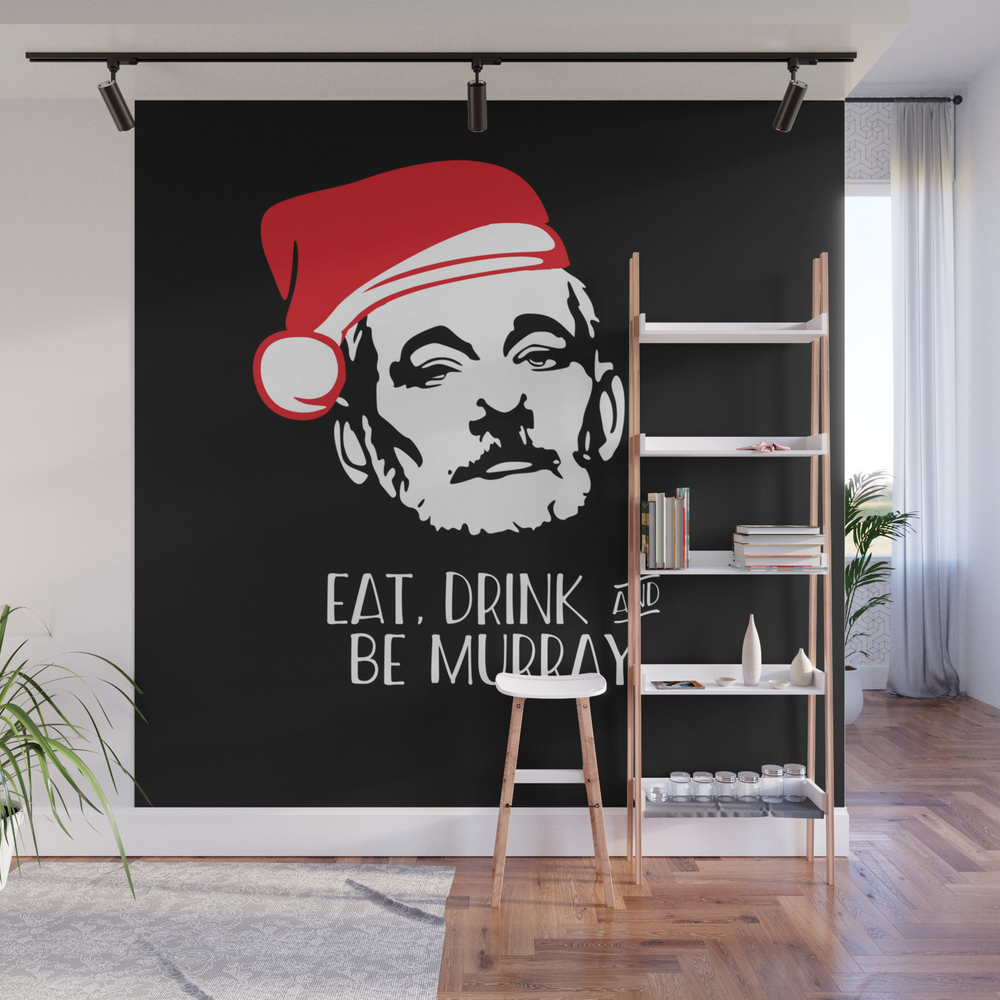 Eat Drink And Be Murray Santa Hat Bill Murray Chri… Wall Mural by Starkle WMP8288038