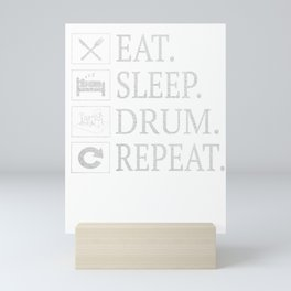 Eat Sleep Drum Repeat T-Shirt Drummer Gift Tee Mini Art Print